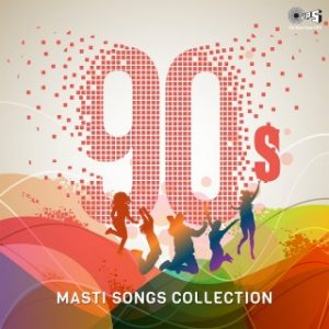 90's Masti Songs Collection
