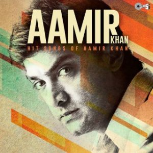 Aamir Khan -Hits Of Aamir Khan