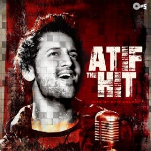 ATIF THE HITS -Hits Of Atif Aslam