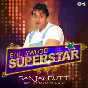 Bollywood Superstar - Sanjay Dutt
