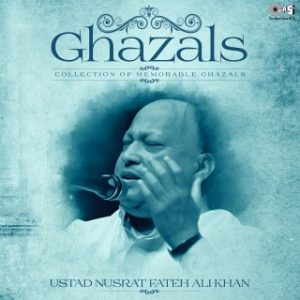 Collection Of Memorable Ghazals (Ustad Nusrat Fateh Ali Khan)