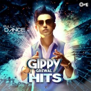 Gippy Grewal - Hits -Fully Dance Masti Songs