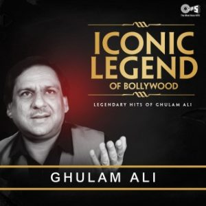 Iconic Legend Of Bollywood - Ghulam Ali