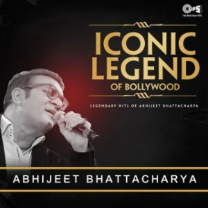 Iconic Legend Of Bollywood - Abhijeet Bhattacharya
