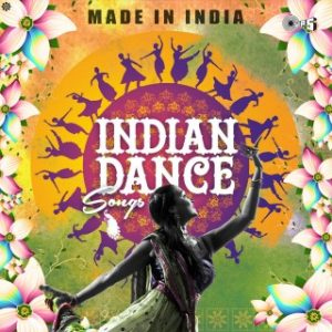 Made In India -Indian Dance Songs