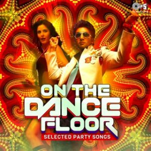 On The Dance Floor - Selected Party Songs