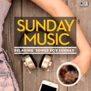 Sunday Music  -Relaxing Songs For Sunday