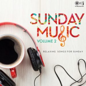 Sunday Music -Vol. 2 Relaxing Songs For Sunday