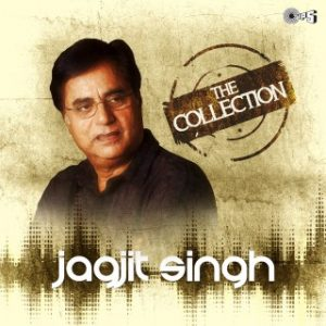 The Collection -Jagjit Singh