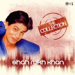 The Collection -Shahrukh Khan