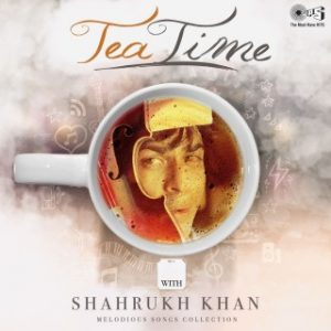 Tea Time with Shahrukh Khan
