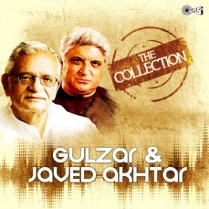 The Collection -Gulzar & Javed Akhtar