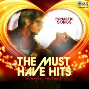 The Must Have Hits - Romantic Vol. 3
