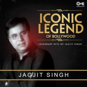 Iconic Legend Of Bollywood - Jagjit Singh