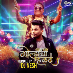 Goldichi Halad Remixed By Dj Nesh